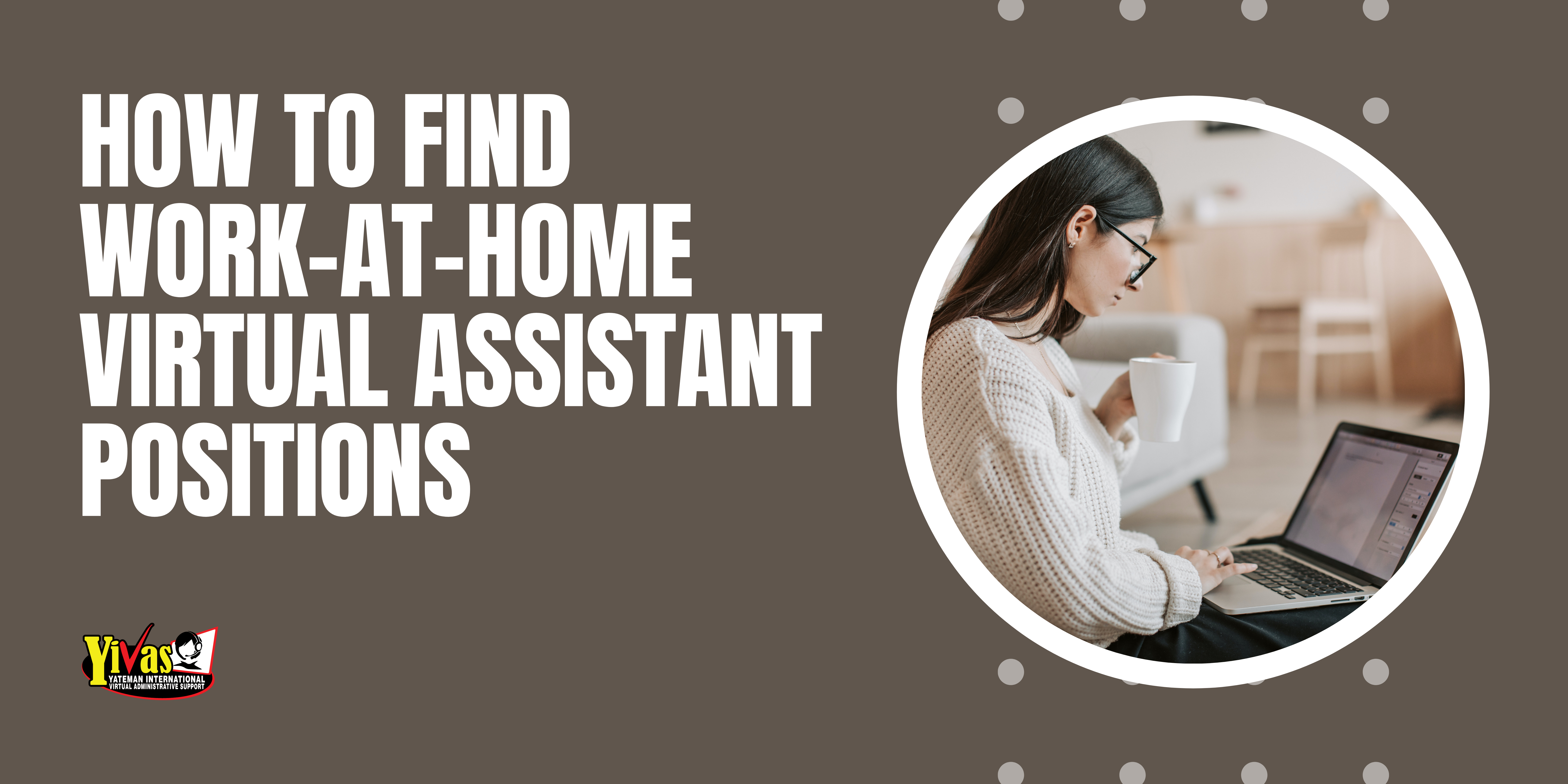 How to Find Work-At-Home Virtual Assistant Positions