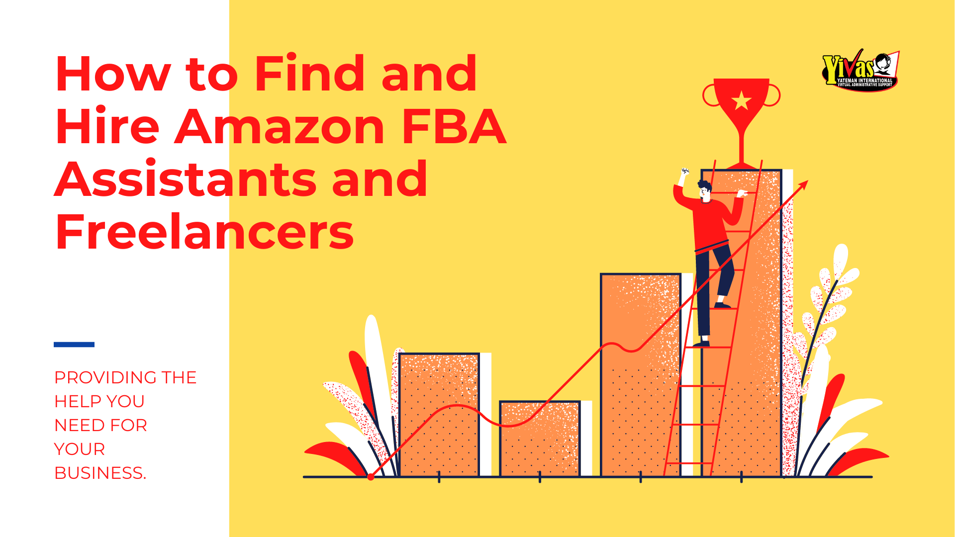 How to Find and Hire Amazon FBA Assistants and Freelancers